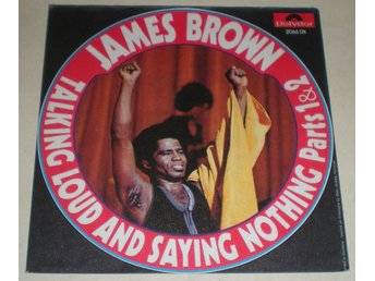 James Brown SINGELOMSLAG Talking loud and saying nothing