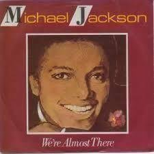 "LP-singel Michael Jackson ""We're almost there"""