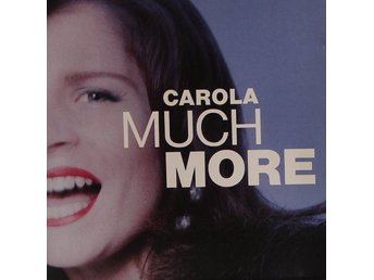 Carola, Much more (CD)