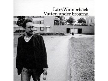 Winnerbäck Lars: Vatten under broarna 2004 (CD)