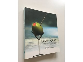 Drinkar, den kompletta drinkhandboken. David Biggs