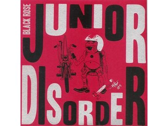 "Junior Disorder - Black Rose (red cover) - 7"" NY"