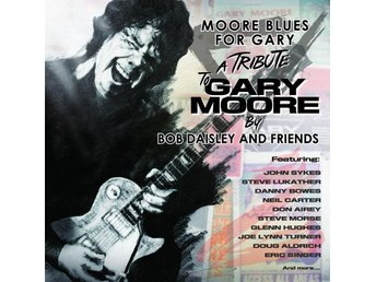 Daisley Bob & Friends: Moore blues for Gary 2018 (CD)