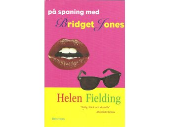 Helen Fielding: På spaning med Bridget Jones.