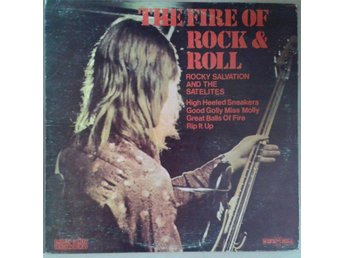 Rocky Salvation And The Satelites  titel*  The Fire Of Rock & Roll UK LP
