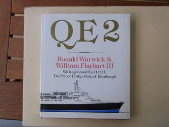 Ronald Warwick & William Flayhart III: QE2, The Cunard Liner