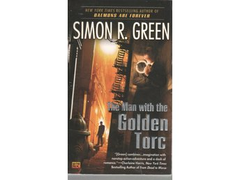 Simon R. Green - The Man With the Golden Torc