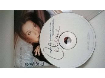 Celine Dion - I Want You To Need Me, single CD