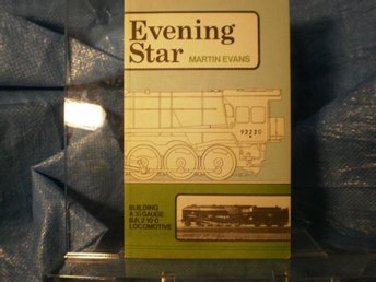 Evening Star Building a 3 1/2 Gauge B:R.2 10 0 Locomotive
