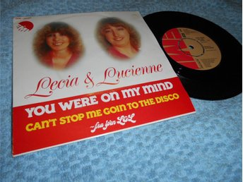 Lecia & Lucienne - You Were On My Mind (si) EX/EX svensk press