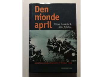 Den nionde april - Nazitysklands invasion av Norge 1940