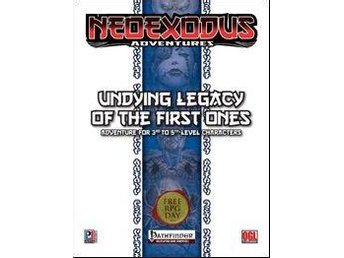 Pathfinder NeoExodus Adventures: Undying Legacy of the First Ones