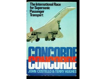 Concorde - The international race for supersonic passenger
