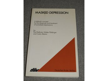 Masked depression; a didactic concept for the diagnosis and treatment of somatis