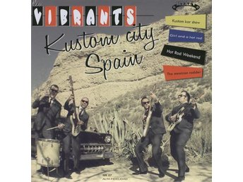 Vibrants, The - Kustom City Spain - 7'' NY - FRI FRAKT