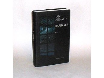 Barbarer : roman : Arnald Jan