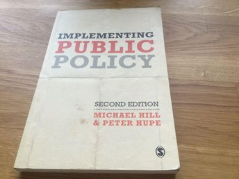 Implementing public policy, Hill & Hupe