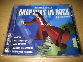 ROBERT WELLS - RHAPSODY IN ROCK. THE ANNIVERSARY..