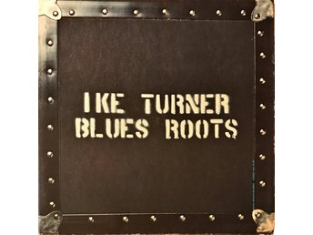 IKE TURNER - BLUES ROOTS LP 1972