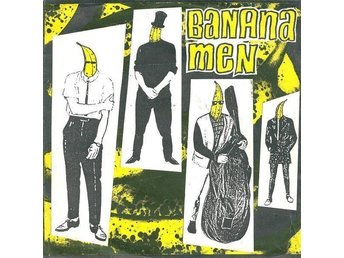 Bananamen - The Crusher / Love Me / Surfin' Bird