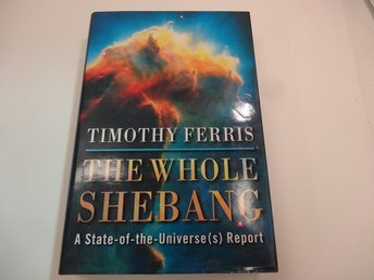 The whole shebang - a state of the universe report