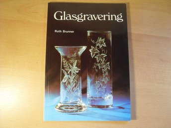 GLASGRAVERING AV RUTH BRUNNER HÄFTAD