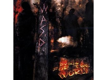 WASP: Dying for the world 2002 (CD)