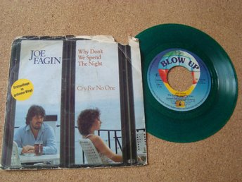 Joe Fagin Singel I Grön Vinyl Why Don´t We Spend The Night Från 1982