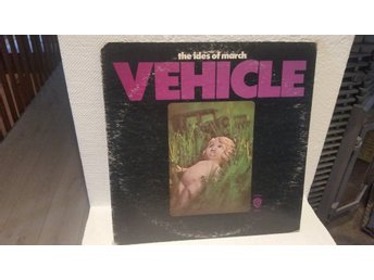The Ides of March - Vehicle (1970)