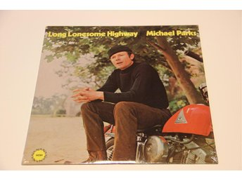 Michael Parks (3) ‎– Long Lonesome Highway