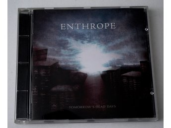 Enthrope / Tomorrow´s Dead Days CD