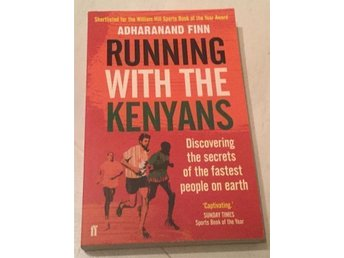 Running with the Kenyans, Adharanand Finn