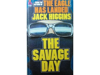 Jack Higgins - The savage day