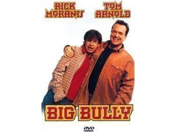Big Bully (Rick Moranis, Tom Arnold, 1996) DVD.
