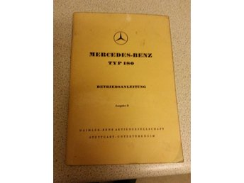 Vintage Manual for Metcedes Benz. Type 180.