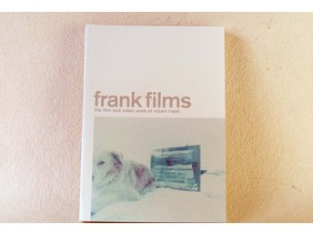 Robert Frank : FRANK FILMS – The Film and Video Work of Robert Frank