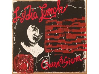 Lydia Lunch – Queen Of Siam