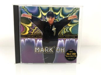 MARK OH Never Stop That Feeeling CD Trance Techno House