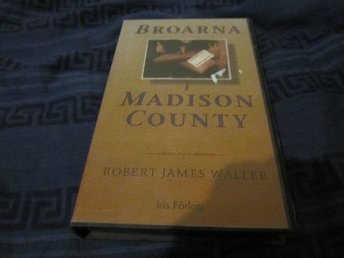 KASSETTBOK Robert James Waller Broarna i Madison County
