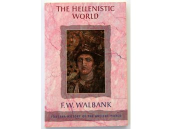 The hellenistic world - Fontana history of the ancient world