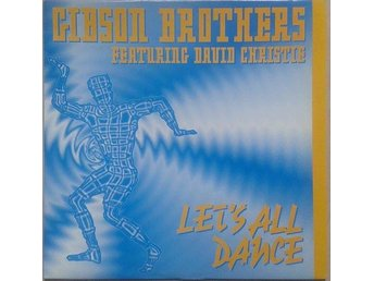 Gibson Brothers Featuring David Christie title Let's All Dance* Belgium 12""