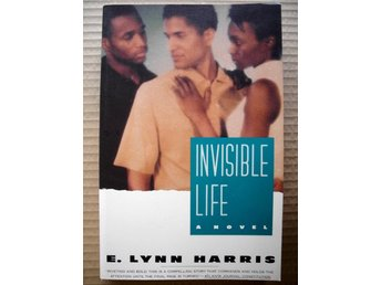 INVISIBLE LIFE E. Lynn Harris 1994 Ovanlig!