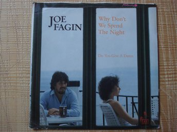 Singel Joe Fagin Why don´t  we spend the night