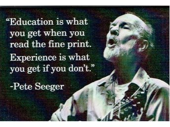 "Magnet Pete Seeger citat ""Education...."""