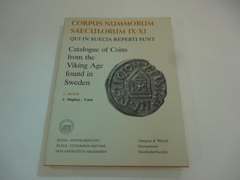 Catalogue of Coins from Viking age found in Sweden - 3. Skåne 4. Maglarp-Ystad