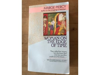 Marge Piercy - Woman at the Edge of Time
