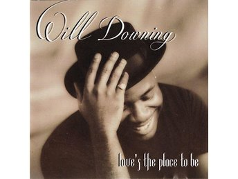 Will Downing-Love's The Place To Be (1993) CD, Mercury, Club Edt. OOP, Like New