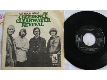 "CREEDENCE CLEARWATER REVIVAL - BAD MOON RISING  LIBERTY  7""  1969"