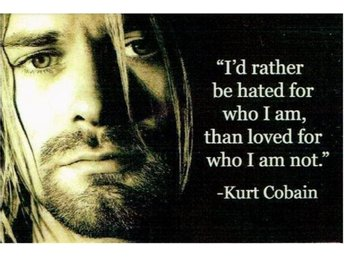 "Magnet Kurt Cobain citat ""I'd rather be...."""