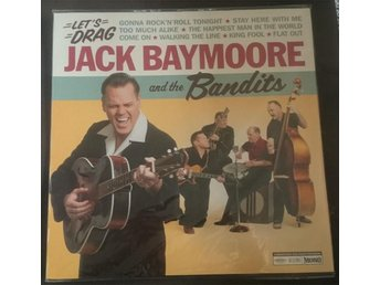 Jack Baymoore and The Bandits - Let´s Drag. Ny LP! Rock´n´roll/Rock-a-billy